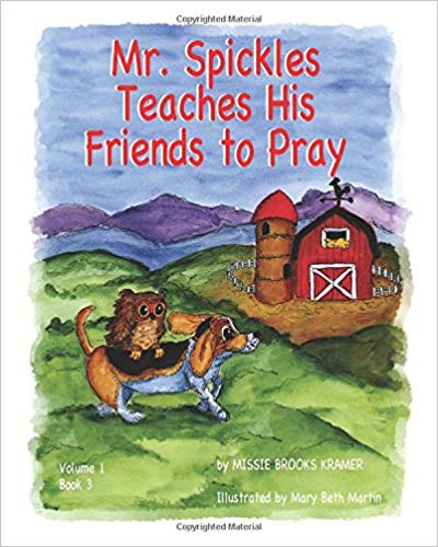 Mr. Spickles Teaches His Friends to Pray