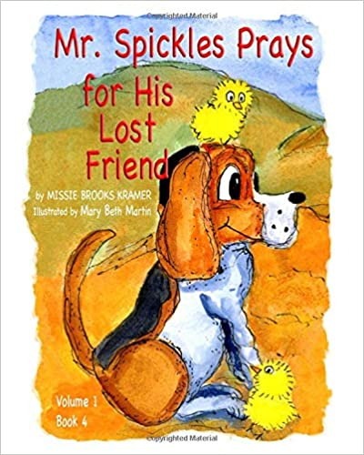 Mr. Spickles Prays for His Lost Friend
